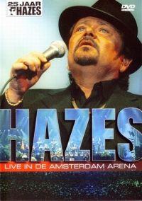 Cover André Hazes - 25 jaar Hazes - Live in de Amsterdam Arena [DVD]